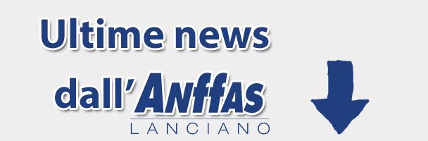 Ultime news pubblicate dall'Anffas di Lanciano